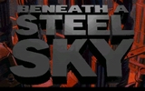 Benaeath a Steel Sky